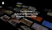 コロナウィルスの影響で初めてオンラインでの開催となった Bartlett School of Architecture のオンライン展示がすごい!